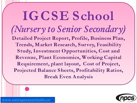 IGCSE School (Nursery to Senior Secondary) - Detailed Project Report, Market Research