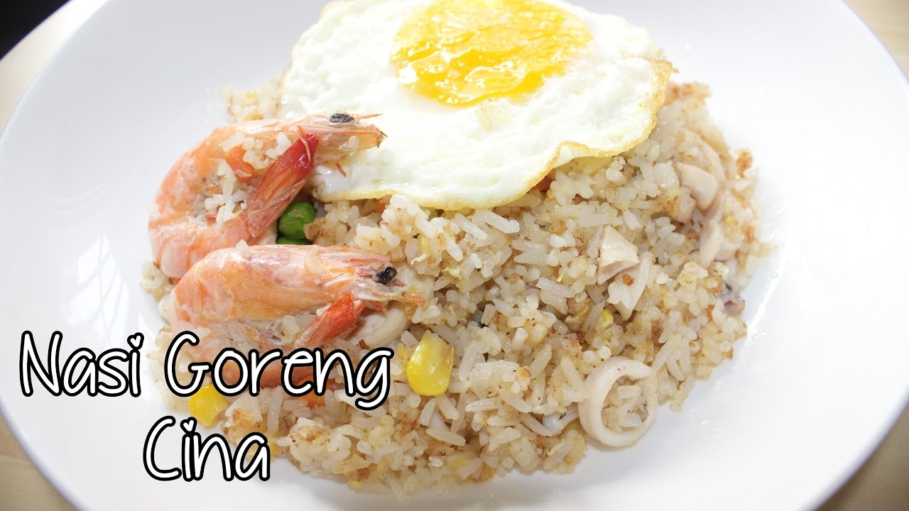 Cara Masak Nasi Goreng Cina You