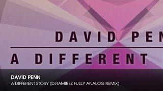 David Penn - A Different Story (D.Ramirez Fully Analog Remix)