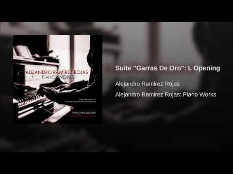 """Suite """"Garras De Oro"""": I. Opening"""