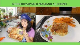 BUDIN DE ZAPALLO ITALIANO (ZUCCHINI) AL HORNO FACIL Y SALUDABLE!!!