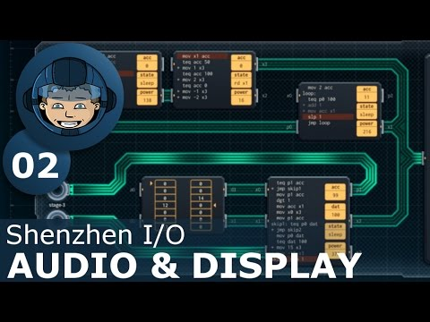 AUDIO & DISPLAY - Shenzhen I/O: Ep. #2 - Gameplay & Walkthrough |