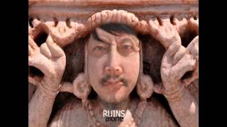 Ruins Alone - Dagdad