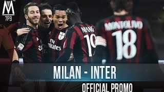 Milan - Inter | OFFICIAL PROMO(Final Cut Pro - Video #62 / 2016 #5 » Edited by - marco7pato » Channel: http://www.youtube.com/marco7patotutorial » Facebook: ..., 2016-01-28T20:10:17.000Z)