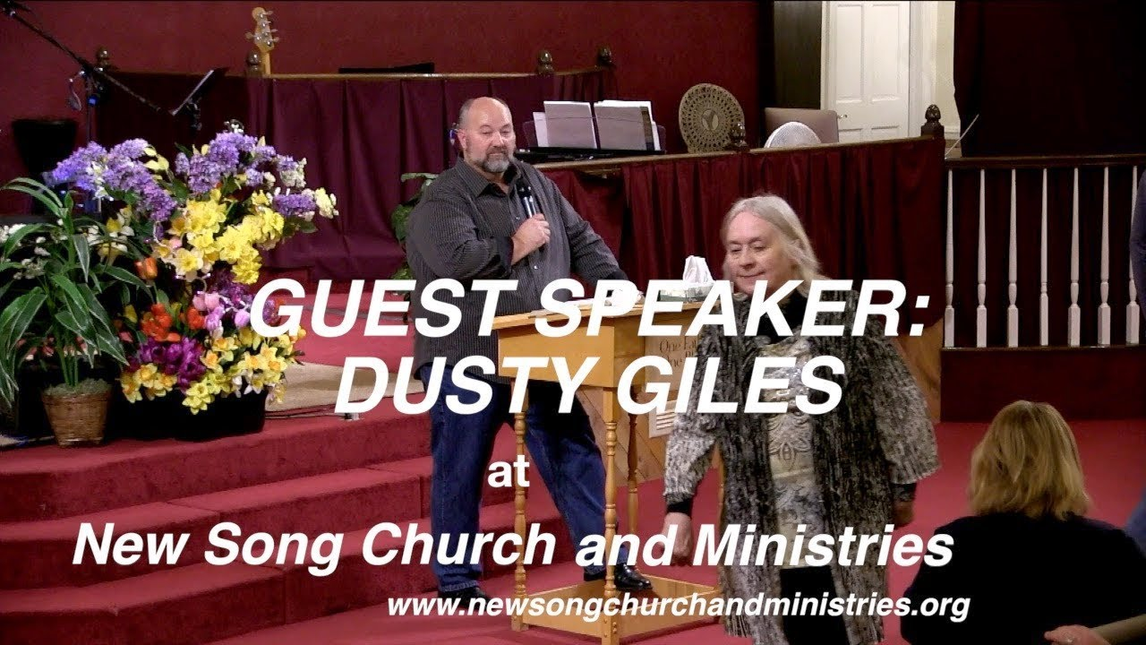 GUEST SPEAKER DUSTY GILES at New Song Church, Denver