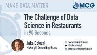 The Challenge of Restaurant Data Science in 90 Seconds