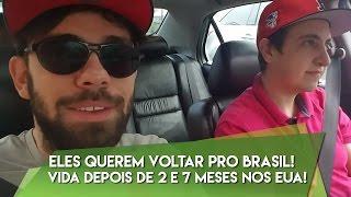 ELES QUEREM VOLTAR PRO BRASIL! VIDA DEPOIS DE 2 E 7 MESES NOS EUA