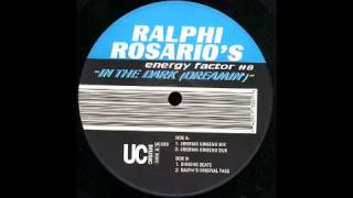 Ralphi Rosario - Energy Factor 8 - In The Dark (Dreamin