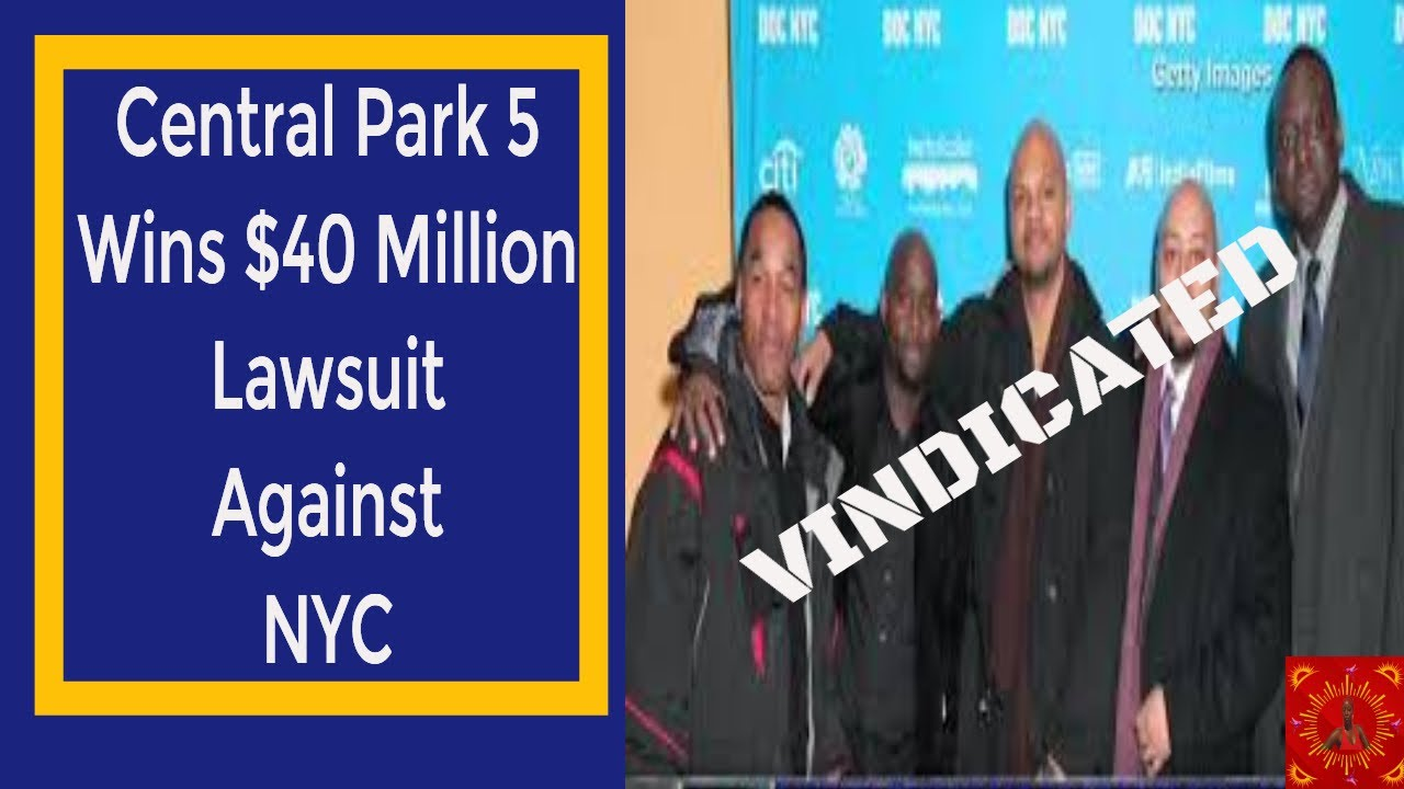 $40 Million Verdict for Central Park 5