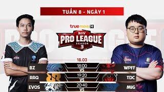 BZ vs WPF   TDC vs RRQ   EVOS vs MIG - Ngày 1 Tuần 8 - Giải đấu RPL Thái Lan Mùa 3