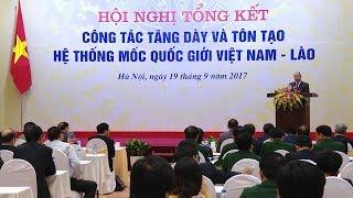 Tin Tức 24h  : Hội nghị tổng kết công tác tăng dày và tôn tạo hệ thống mốc quốc giới Việt Nam - Lào