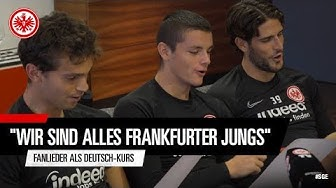 Frankfurter Jungs! Eintracht-Profis lernen Deutsch mit Fangesängen