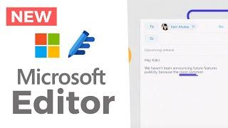 NEW: Microsoft Editor Released