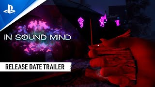 In Sound Mind – Release Date Reveal Trailer | PS5