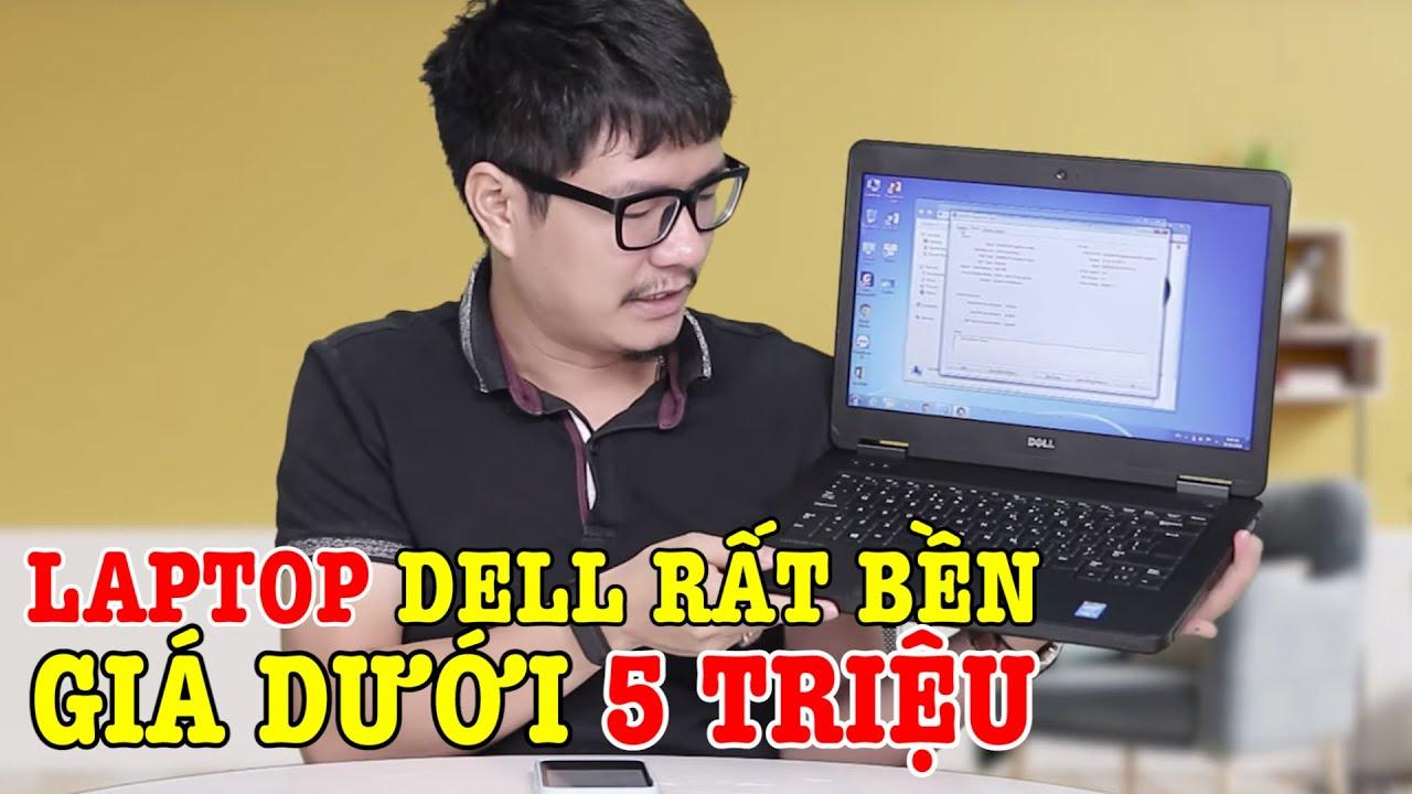 Dưới 5 triệu có thể mua được Laptop DELL SIÊU BỀN này rồi ! DELL LATITUDE E5440