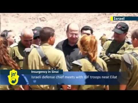Israeli Sinai Spillover Fears: Israeli defense chief Moshe Ya'alon visits IDF on southern border