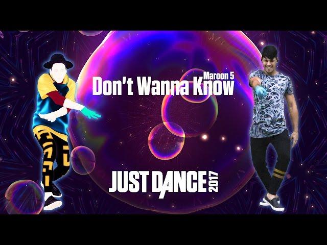 Don't Wanna Know - Maroon 5 /  Just Dance 2017 - Diegho San