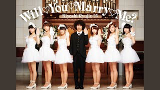 Provided to YouTube by TOY'S FACTORY Will♡You♡Marry♡Me? (Instrumental) · Kiyoshi Ryujin 25 Will♡You♡Marry♡Me? ℗ TOY'S FACTORY Released on: ...