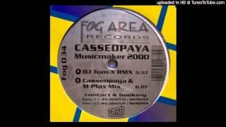 Casseopaya - Musicmaker 2000 (DJ Tom-X Rmx)