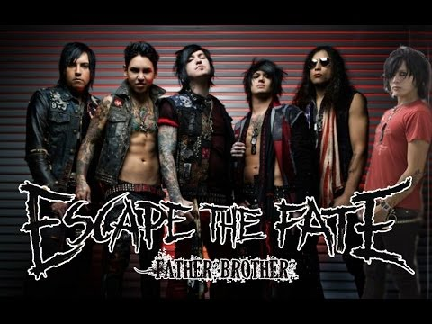Escape the Fate - Father, Brother