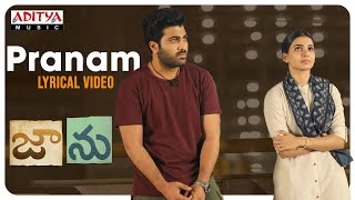 Pranam Lyrical Video | Jaanu | Chinmayi sripada,  Gowtham Bharadwaj V | Shree Mani