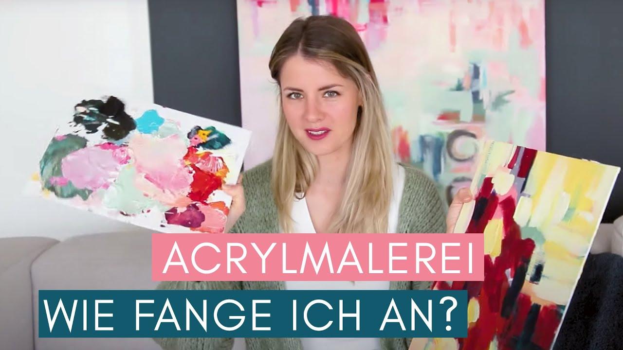 ACRYLMALEREI -  Wie fange ich an? Farben, Pinsel, Leinwand & Inspiration finden