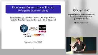 QCrypt2017 Fr21 22 Experimental demonstration of practical unforgeable quantum money