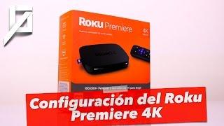 Así se configura un Roku Premier 4K