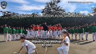 Republic day mashup || dws choreographies || #india #republicday2020