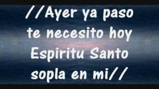 sopla en mi espiritu santo adoracion