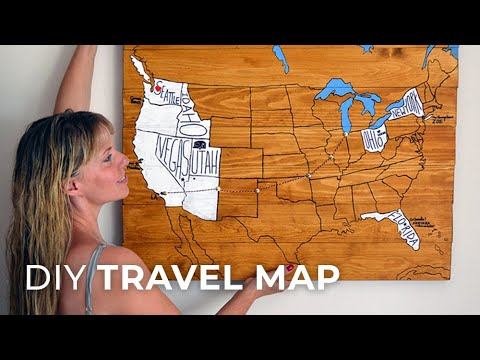 How To Make A DIY Travel Map