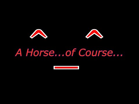 A Horse...of Course | Random Shorts Number 2
