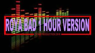 Roya Bad 1 Hour Version