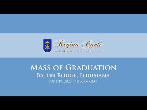 Regina Caeli Academy Mass of Graduation