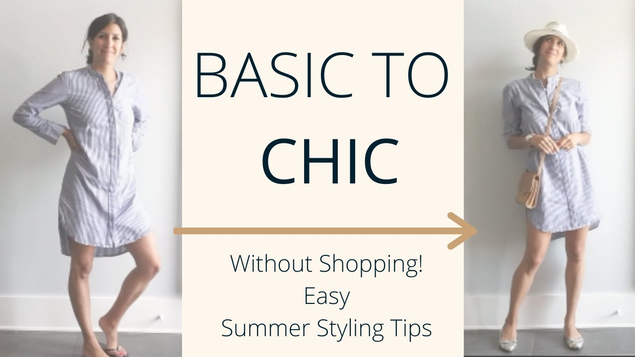 Styling Tips & Steps to Make Summer Basics Look Chic  | Slow Fashion 8