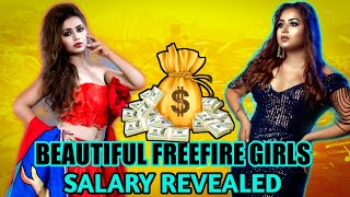 FREEFIRE MOST BEAUTIFUL GIRLS FACE REVEALED    MOST RESPECTFUL FEMALE PLAYERS THEIR SALARY