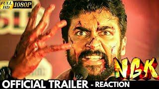 NGK - Official Trailer (Tamil) Reaction | Suriya | Yuvan Shankar Raja | Selvaraghavan | NGK Trailer