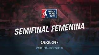 DIRECTO | SEMIS FEMENINAS Galicia Open | World Padel Tour 2015