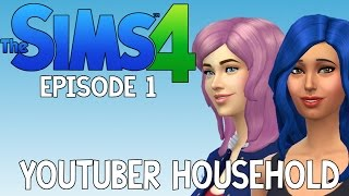 The Sims 4 | Youtuber Household | Episode 1