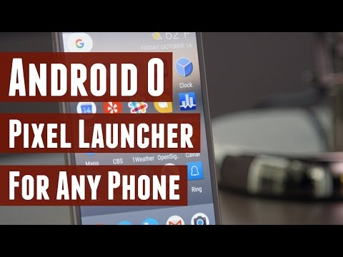 Android O Pixel Launcher for any Android 6.0.1+ Device