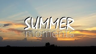 summer moments 2016 vlog 03
