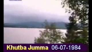 Khutba Jumma:06-07-1984:Delivered by Hadhrat Mirza Tahir Ahmad (R.H) Part 4/4