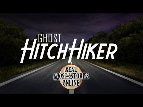 Ghost Hitchhiker | Ghost Stories, Paranormal and Supernatural