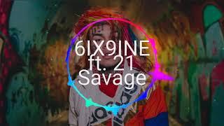 6ix9ine Ft.21 Savage Internet