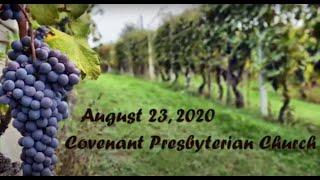 August 23, 2020 - Sunday Worship Service