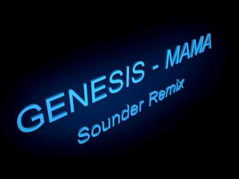 Genesis-Mama (Sounder Remix)