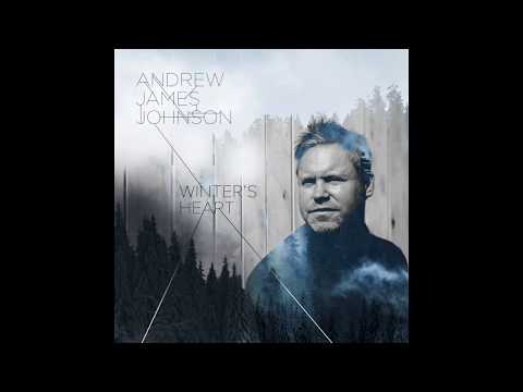 Andrew James Johnson - Winter's Heart Full Album with Beautiful Falling Snow