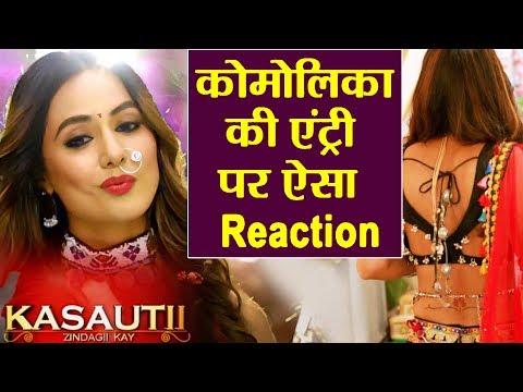Kasautii Zindagii Kay 2 | Hina Khan Aka Komolika's Entry In Show | Fans Goes CRAZY