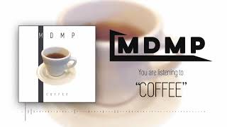 MDMP - Coffee [Audio Only]