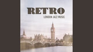 Retro London Jazz Music
